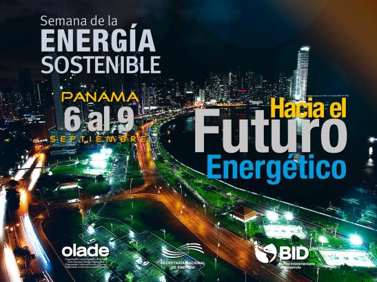 Panamá celebrará semana de la Energía Sostenible para América Latina y El Caribe