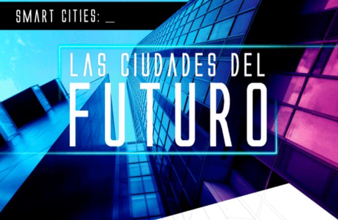 Las Smart Cities y sus aportes a las sociedades