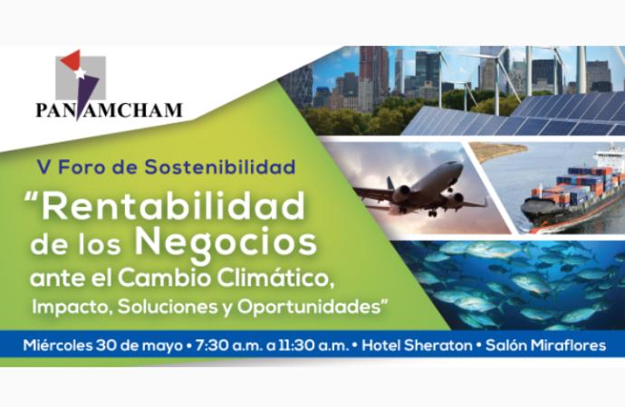 """""""Rentabilidad de los negocios ante el cambio climático"""" será el tema del próximo Foro de Sostenibilidad de AmCham"""