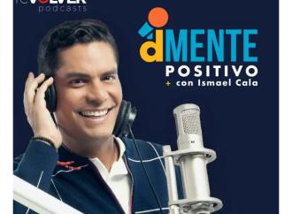 Invertir en uno mismo, mindfulness y mundo VUCA, entre los temas de junio en dMENTE Positivo, el exitoso podcast de Ismael Cala
