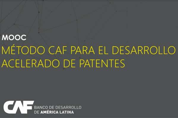 CAF lanza curso en línea gratis para el desarrollo acelerado de patentes