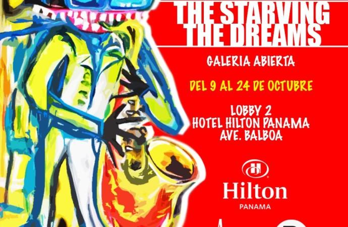 """Hilton Panama presenta exposición """"The Starving The Dreams"""""""