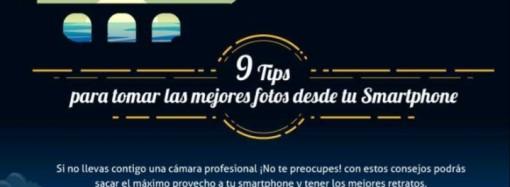 9 tips para tomar las mejores fotos desde tu Smartphone