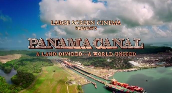 "El Teatro IMAX Canal de Panamá proyectará este viernes lapelícula""Panama Canal: A Land Divided – A World United"""