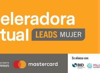 Mastercard, INCAE y el BID lanzan acelerador virtual para capacitar a mujeres emprendedoras en América Latina