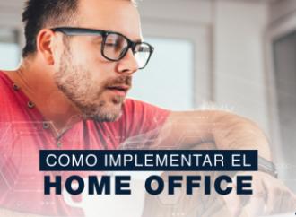 ¿Cómo implementar el Home Office?