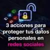 ¿Cómo proteger la ciberseguridad de los datos en redes sociales?