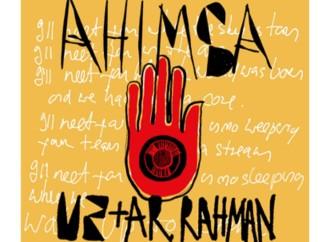 U2 junto a A.R. RAHMAN estrenan una nueva canción «Ahimsa»