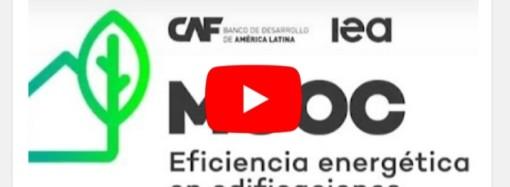 CAF e IEA lanzan un nuevo curso virtual abierto sobre eficiencia energética en edificaciones