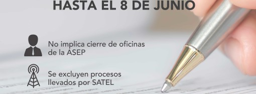 ASEP anuncia prórroga de los Términos hasta el 8 de junio sin cierre de oficinas