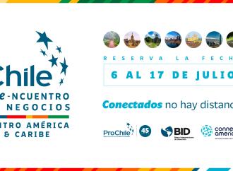 ProChile avanza con el II e-ncuentro de Negocios Centroamérica y Caribe