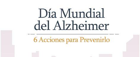 Día Mundial del Alzheimer: 6 acciones para prevenirlo