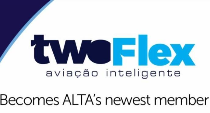Brasilera TWOFLEX se une al grupo de aerolíneas miembro de ALTA