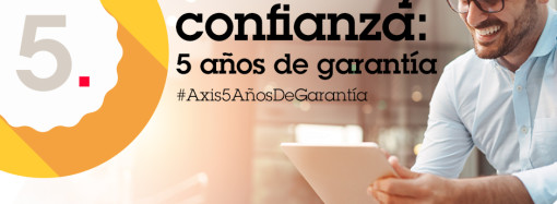 Axis Communications anuncia un incremento de tres a cinco años en la garantía de sus dispositivos sin costo adicional