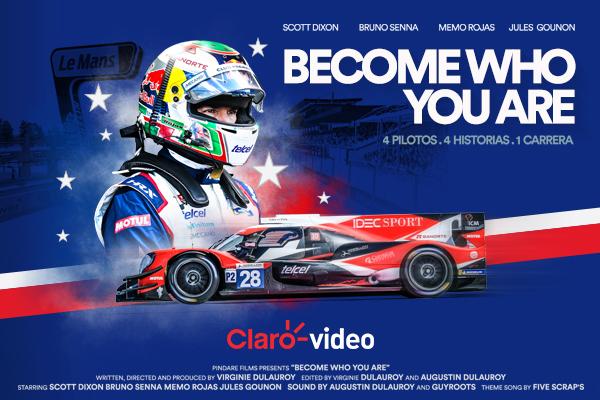 """Claro video y el piloto Memo Rojas presentan el documental """"Become who you are"""" sobre las 24 Horas de Le Mans"""