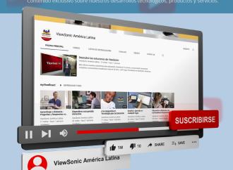 ViewSonic renueva su canal en YouTube para América Latina