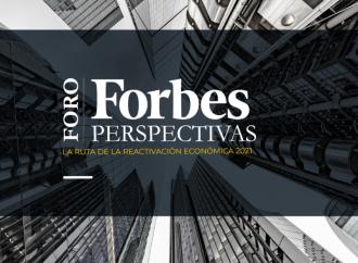 """Forbes marca pauta en la región con foroForbes «Perspectivas 2021: La ruta de la reactivación económica"""""""