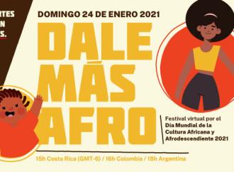 Dale más Afro: Festival virtual por el Día Mundial de la Cultura Africana y Afrodescendiente
