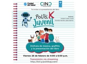Lanzan hoy «Politik Juvenil» una obra sobre participación ciudadana en la vida política