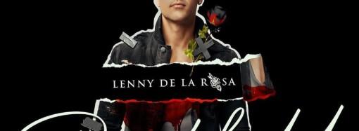 «Pura falsedad», el nuevo lanzamiento de Lenny de la Rosa