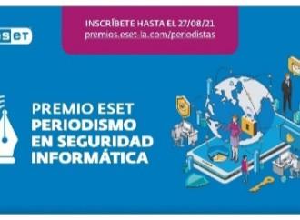 Últimos días para inscribirse al Premio ESET al Periodismo en Seguridad Informática