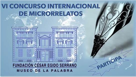 La Fundación César Egido Serrano convoca laVI Edición del Premio Internacional de Microrrelatos