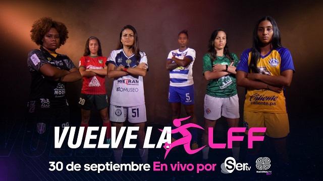Inicia el Torneo Clausura 2021 de la LFF por SERTV este 30 de septiembre