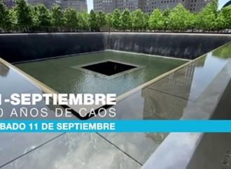 Especiales 11 de Septiembre: 20 Años después de los ataques