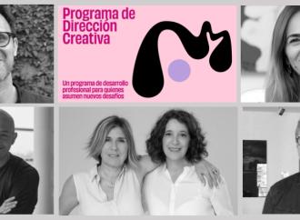 Un equipo de excelencia para el Programa de Dirección Creativa que lanza M.AD School of Ideas