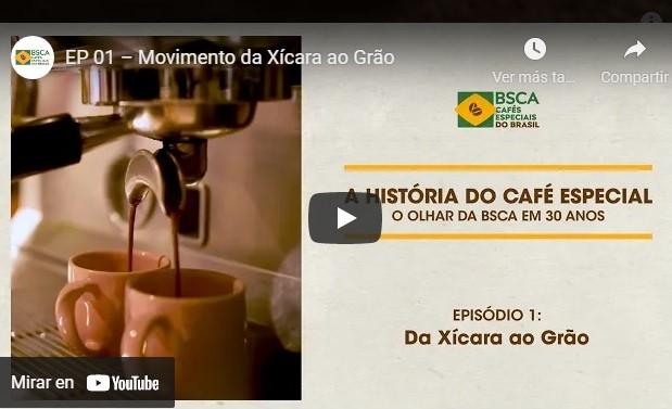 WEBSERIE: La historia del Café Especial
